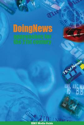 Doing News: Approaches for the 21st Century