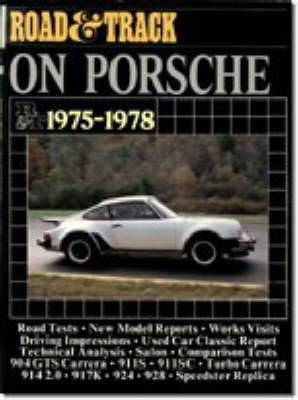 Road & Track  on Porsche, 1975-78