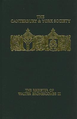 The Register of Walter Bronescombe, Bishop of Exeter, 1258-1280: v.3