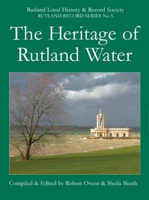 The Heritage of Rutland Water