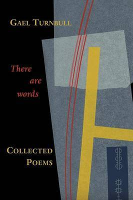 There are Words...: Collected Poems