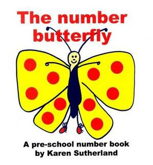 The Number Butterfly: Pre-school Number Book