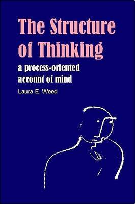 The Structure of Thinking: A Process-oriented Account of Mind