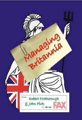 Managing Britannia: Culture and Management in Modern Britain