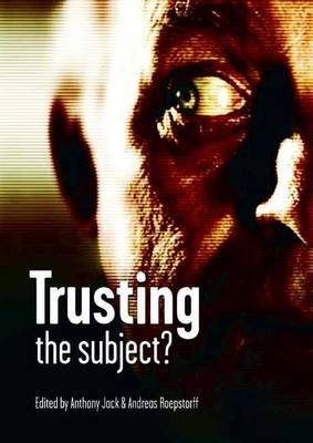 Trusting the Subject?: The Use of Introspective Evidence in Cognitive Science: Volume 1