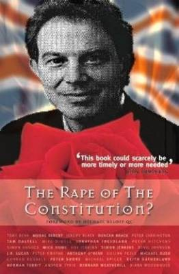 The Rape of the Constitution?
