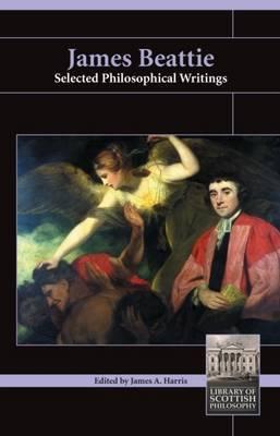 James Beattie: Selected Philosophical Writings