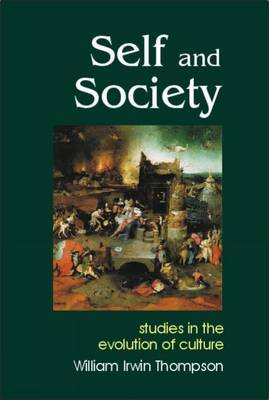 Self and Society: Studies in the Evolution of Culture