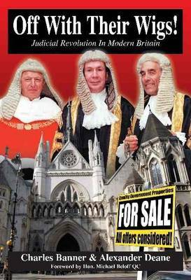 Off with Their Wigs!: Judicial Revolution in Modern Britain