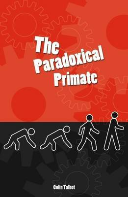 The Paradoxical Primate
