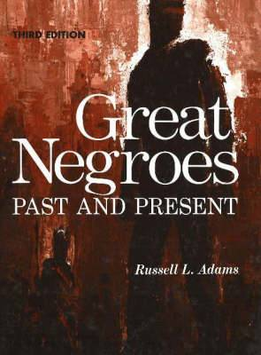 Great Negroes: Past and Present: v. 1