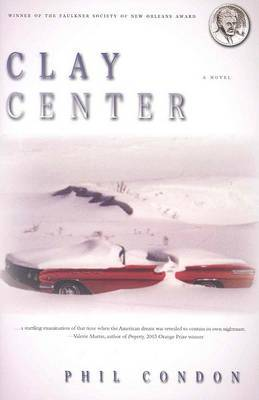 Clay Center: A Novel