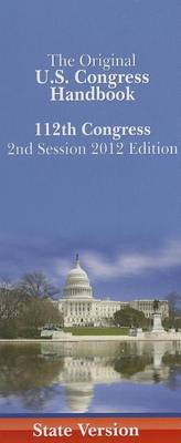 Us Congress Handbook (State Spiral Edition): 2012