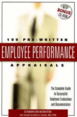 199 Pre-Written Employee Performance Appraisals: The Complete Guide to Successful Employee Evaluations & Documentation