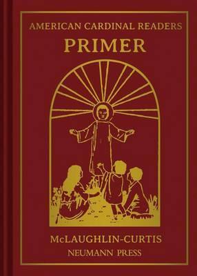 American Cardinal Readers, Primer: For Catholic Parochial Schools