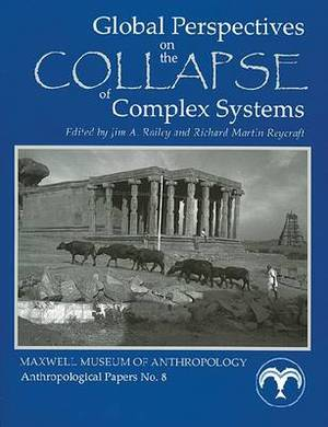 Global Perspectives on the Collapse of Complex Systems