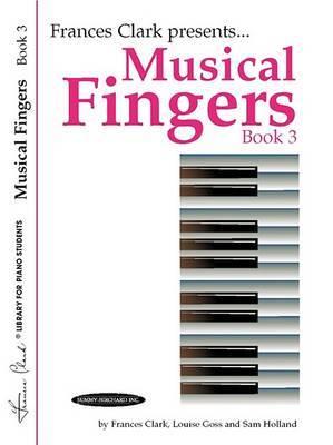 Musical Fingers, Bk 3