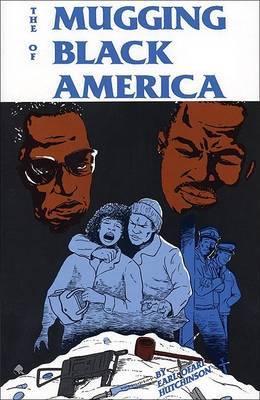 The Mugging of Black America