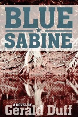 Blue Sabine: A Novel