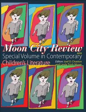 Moon City Review 2012: Special Volume in Contemporary Children's Literature