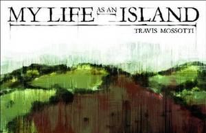My Life as an Island