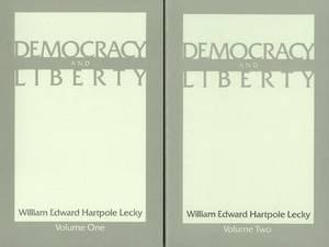 Democracy and Liberty: v. 1 & 2