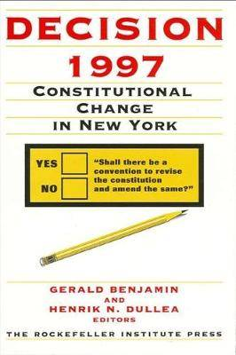 Decision 1997: Constitutional Change in New York
