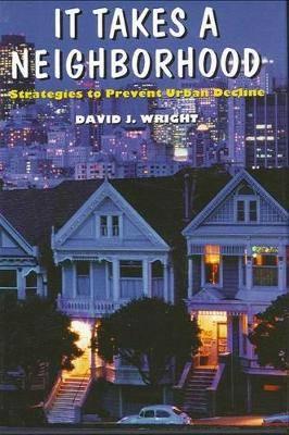 It Takes a Neighborhood: Strategies to Prevent Urban Decline