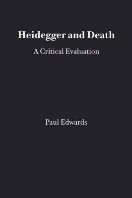 Heidegger and Death: A Critical Evaluation