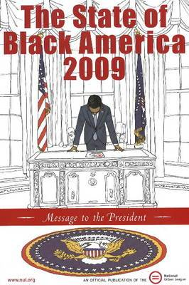 State of Black America: Message to the President: 2009