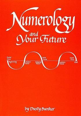 Numerology and Your Future