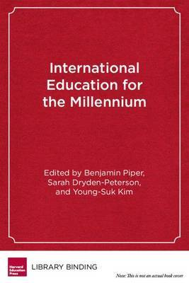 International Education for the Millennium: Toward Access, Equity, and Quality