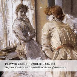 PRIVATE PASSION, PUBLIC PROMISE