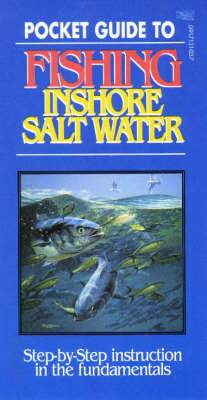Inshore Salt Water: Step-by-Step Instruction in the Fundamentals