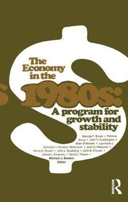 The Economy in the 1980s: A Program for Growth Stability