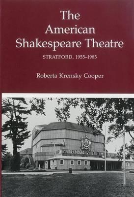 American Shakespeare Theatre: Stratford 1955-1985