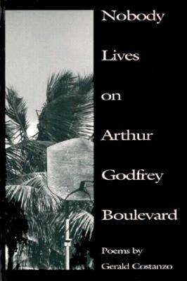 Nobody Lives on Arthur Godfrey Boulevard