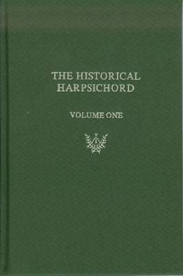 The Historical Harpsichord: v. 1