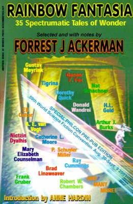 Rainbow Fantasia: 35 Spectrumatic Tales of Wonder