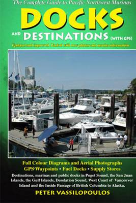 Docks and Destinations: With GPS