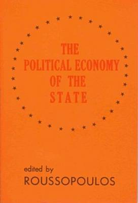 Political Economy of the State: Quebec, Canada, United States of America