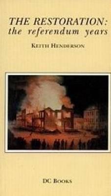 The Restoration: The Referendum Years
