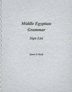 Middle Egyptian Grammar: Sign List