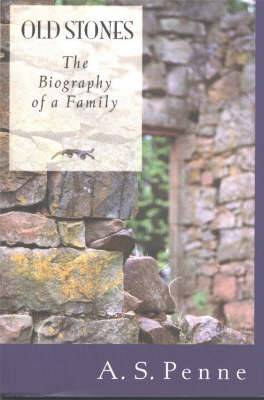 Old Stones: The Biography of a Family