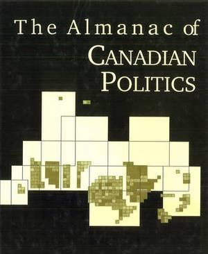 The Almanac of Canadian Politics