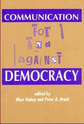 Communication: For and Against Democracy