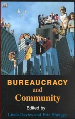 Bureaucracy and Community