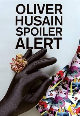 Oliver Husain - Spoiler Alert