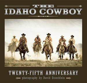 Idaho Cowboy: Twenty-Fifth Anniversary