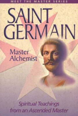 Saint Germain : Spiritual Teachings from an Ascended Master